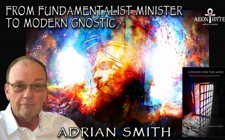 From-Fundamentalist-Minister-to-Modern-Gnostic-with-Adrian-Smith-1080x675